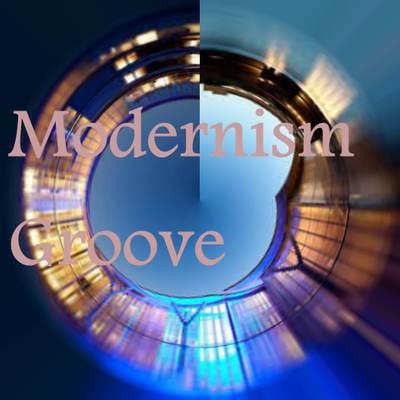 Modernism Groove