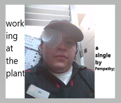 Working at the Plant (Ruff Demo)