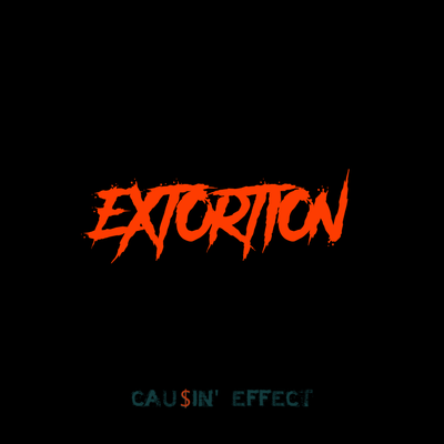 Extortion - Causin' Effect (Prod. Homage)