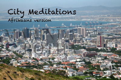 Afrikaans version of Meditations on a city in South Africa