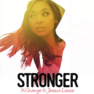 X-Change ft. Jessica Louise - Stronger