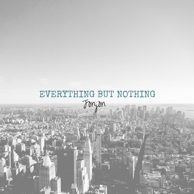 Everything But Nothing
