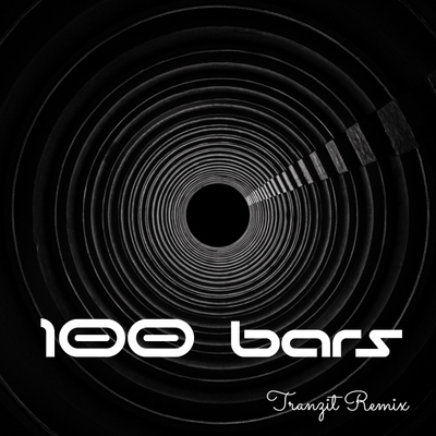 100 Bars - Tranzit Remix