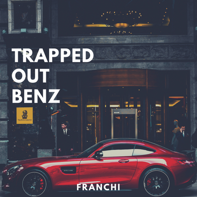 Trapped Out Benz