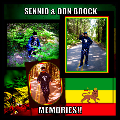 SENNID & DON BROCK - MEMORIES