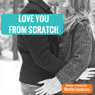Love You From Scratch
