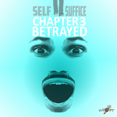 Betrayed (Chapter 3)
