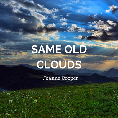Same Old Clouds