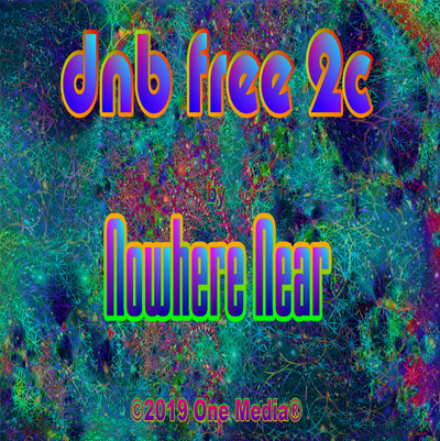 'dnb free 2 c ' from the album, 'DnB Free 2' by Nowhere Near