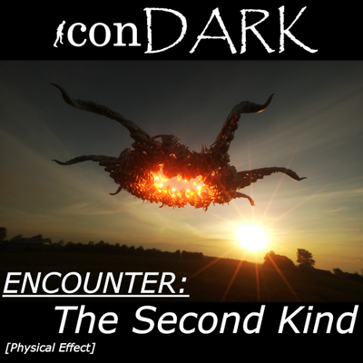 Encounter:  The Second Kind