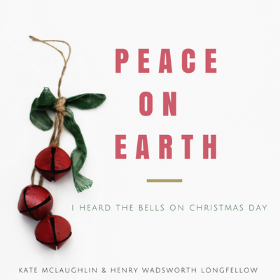Peace On Earth / I Heard the Bells On Christmas Day
