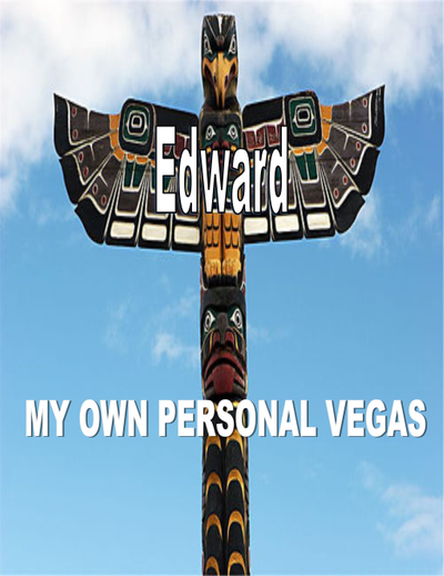 My Own Personal Vegas