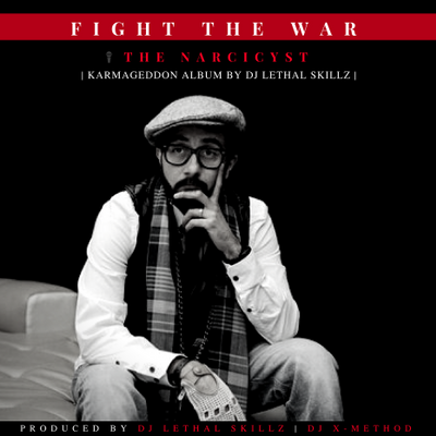 Fight The War (Feat. The Narcicyst)