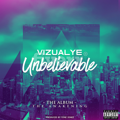 Unbelievable feat Warren Young (prod by Tone Jonez)