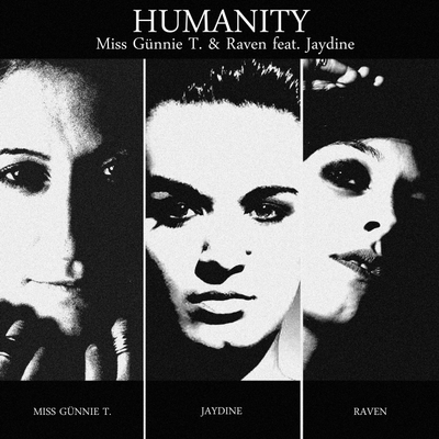Humanity (with Miss Günnie T.) [feat. Jaydine]