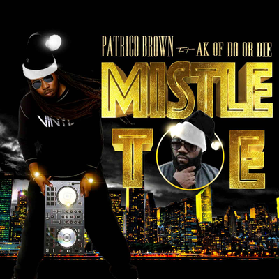 MistleToe ft Ak (Do Or Die) & Oneeye