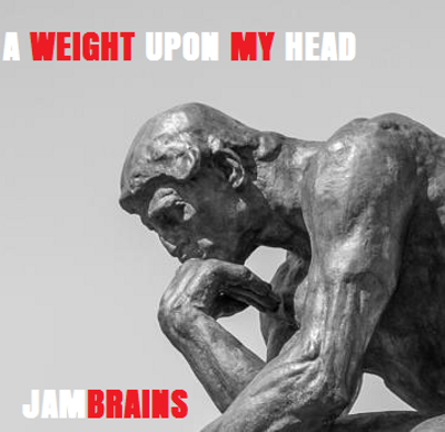 A Weight Upon My Head