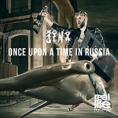 Jinx - Once Upon A Time In Russia