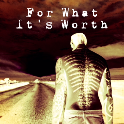 For What Its Worth