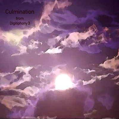 Culmination from Digitiphony 3