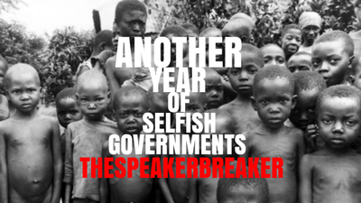 ANOTHER YEAR OF SELFISH GOVERNMENTS