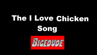 The I Love Chicken Song