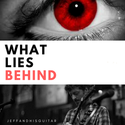 What Lies Behind. Solo Guitar