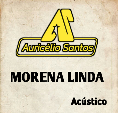 Morena linda - Acústico   Beautiful brunette - Acoustic