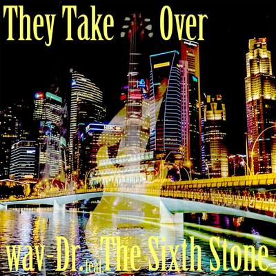 They Take Over feat. wav-Dr
