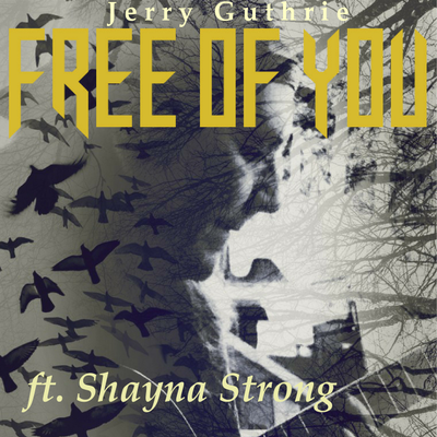 Free of You - ft. Shayna Strong