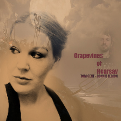 Grapevines of Hearsay (Tom Gent)