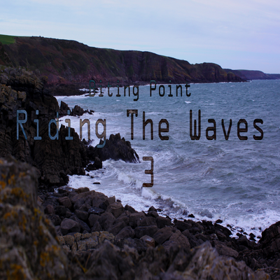 Riding The Waves III