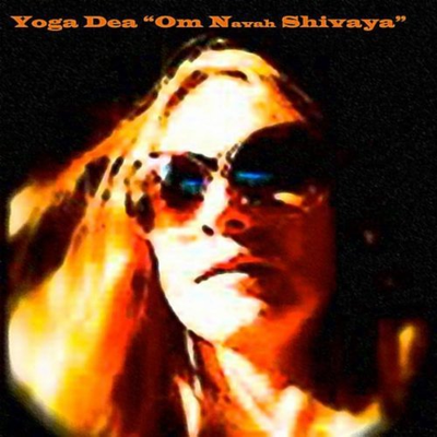 Yoga Dea - Om Namah Shivaya [Single Edition]