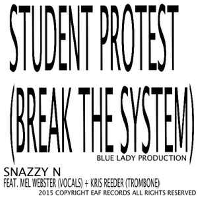 STUDENT PROTEST (BREAK THE SYSTEM)