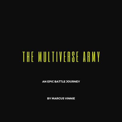 The Multiverse Army