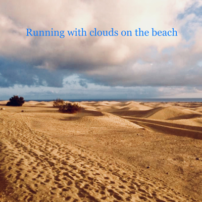 Running with clouds on the beach - (Original mix 2015)