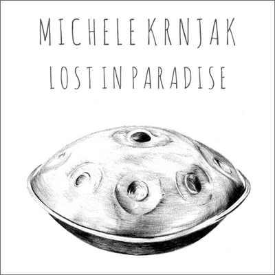 05. Lost In Paradise - Michele Krnjak