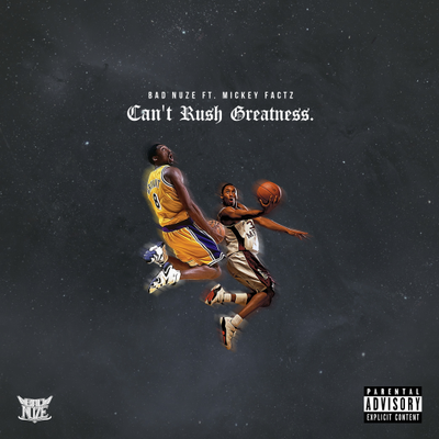 Can't Rush Greatness ft. Mickey Factz