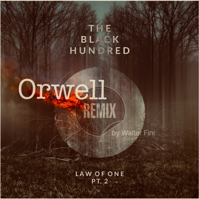 Orwell - by The Black Hundred &  Walter Fini
