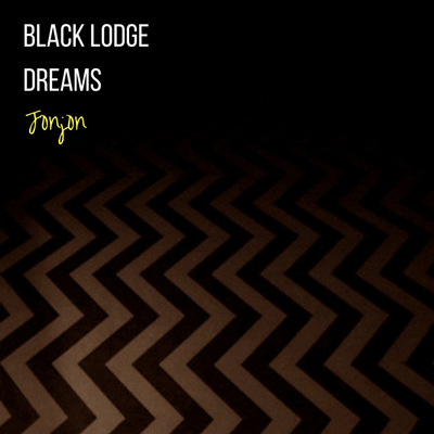 Black Lodge Dreams