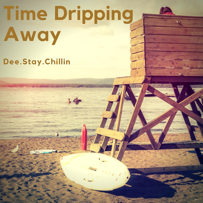 Time Dripping Away