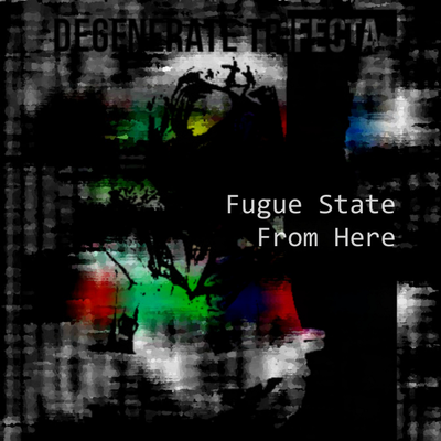 Fugue State - So Much For That
