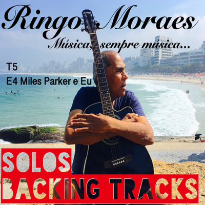Miles Parker e Eu - Solos Backing Tracks