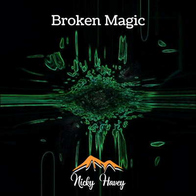 Nicky Havey - Broken Magic