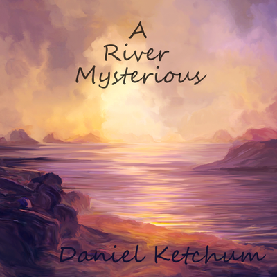 A River Mysterious