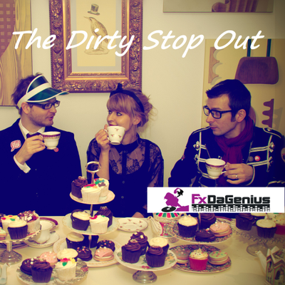 The Dirty Stop Out